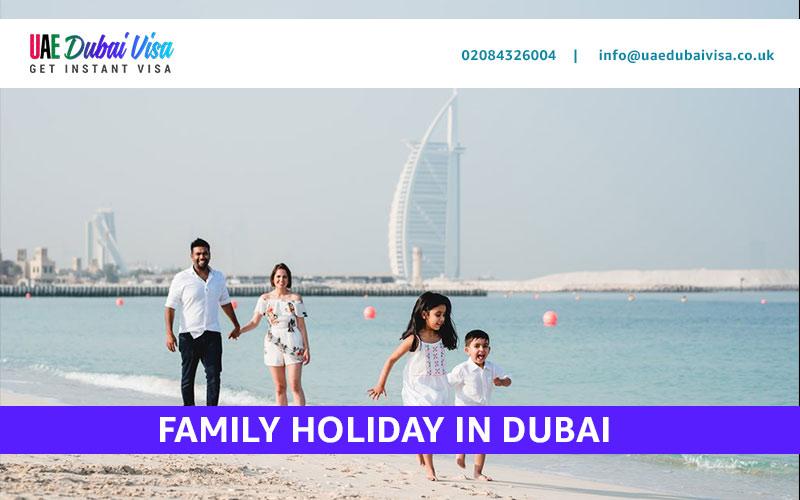 family-holiday-Dubai